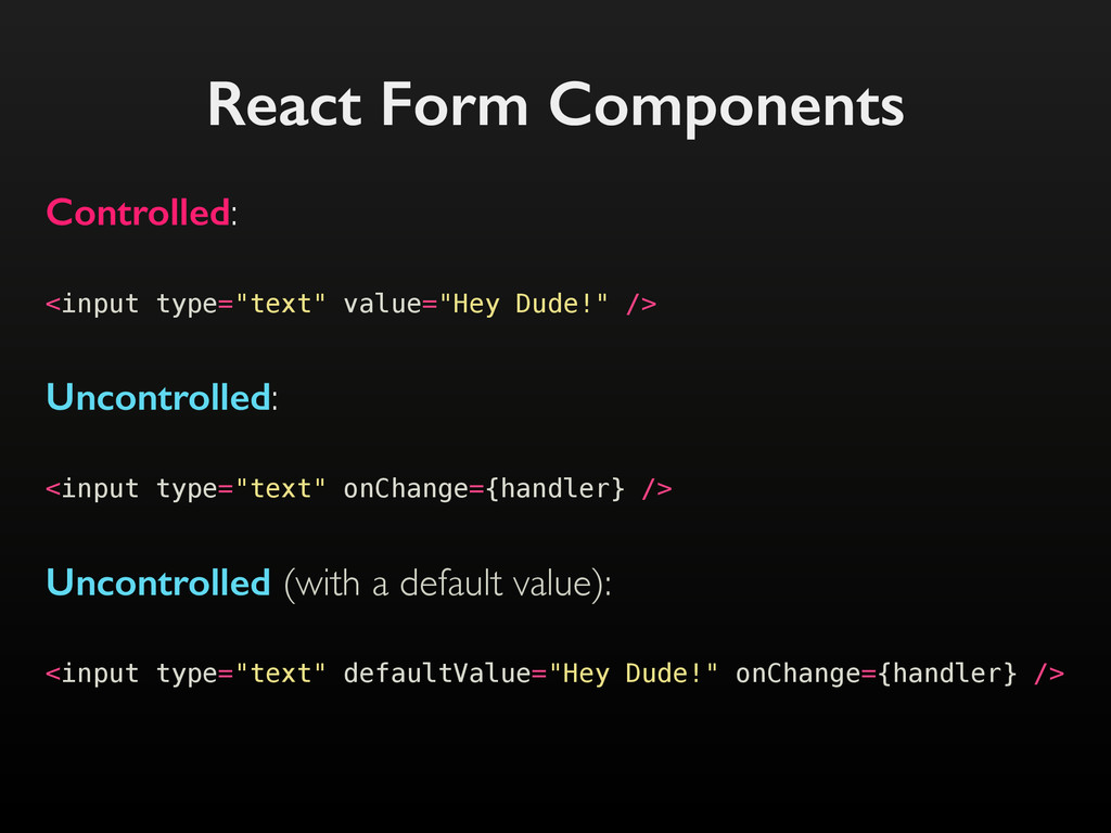 "React Form Components <input type=""text"" value=..."