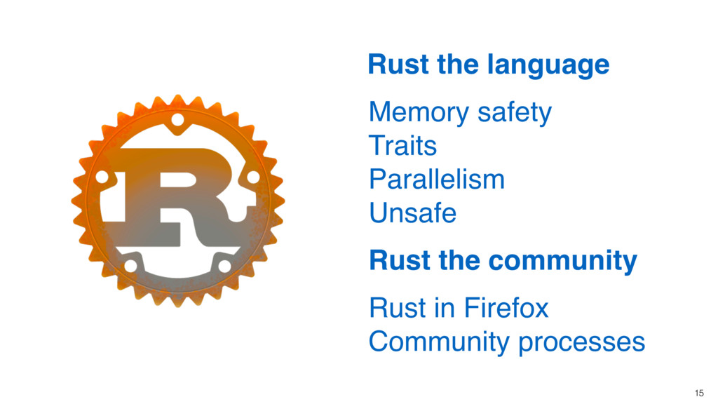 15 Rust the language Memory safety Traits Paral...