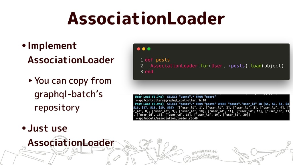 AssociationLoader •Implement AssociationLoader ...