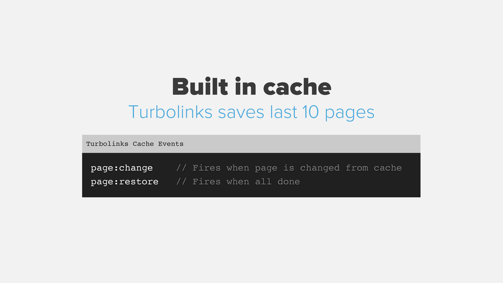 Built in cache page:change // Fires when page i...