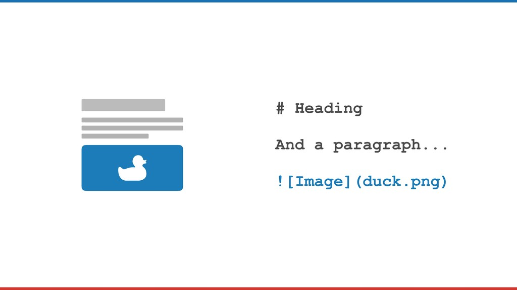 # Heading And a paragraph... ![Image](duck.png)