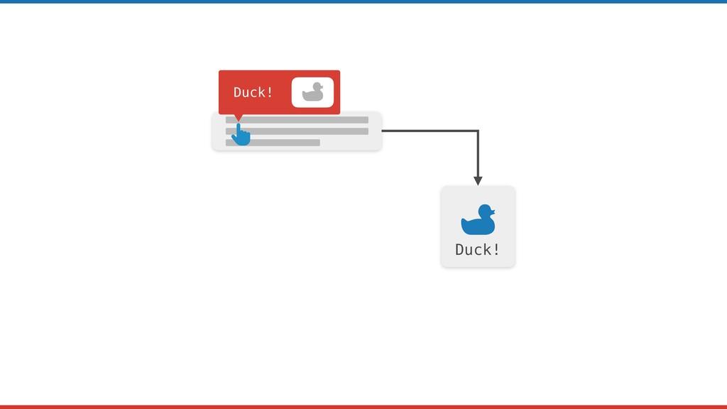 Duck! Duck!