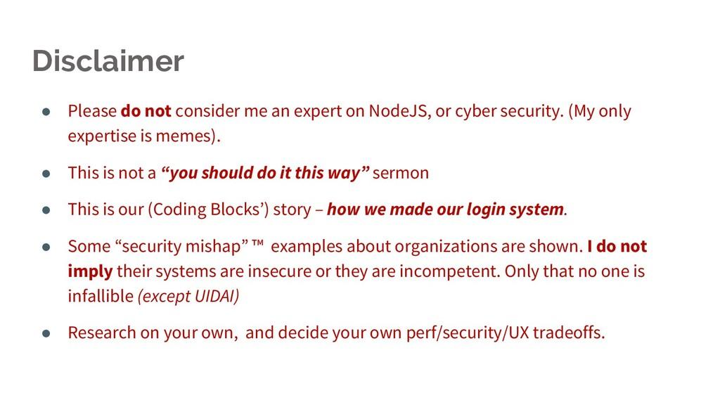● Please do not consider me an expert on NodeJS...