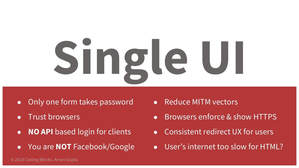 Single UI ● Only one form takes password ● Trus...