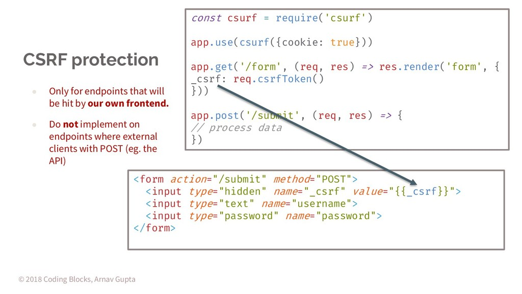 CSRF protection ● Only for endpoints that will ...