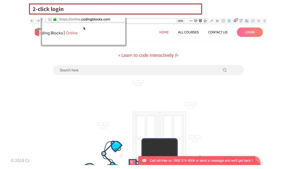 © 2018 Coding Blocks, Arnav Gupta 2-click login
