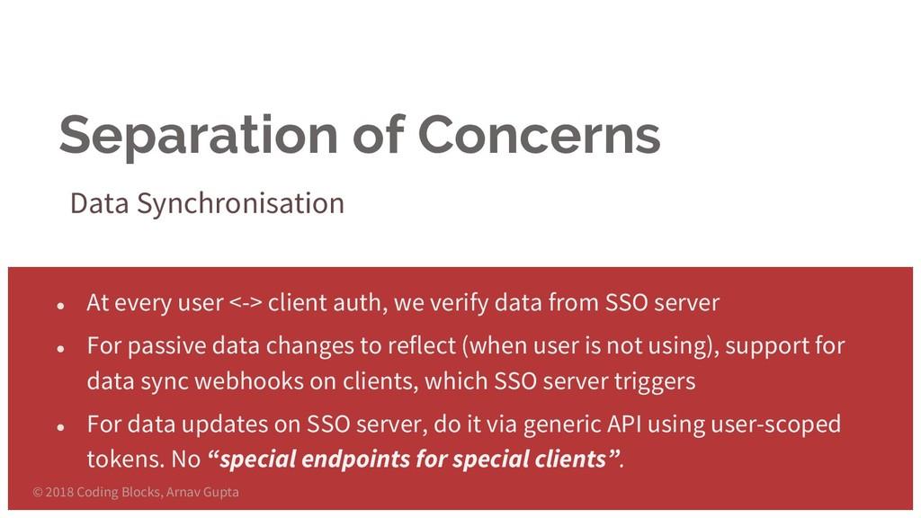 Separation of Concerns Data Synchronisation ● A...
