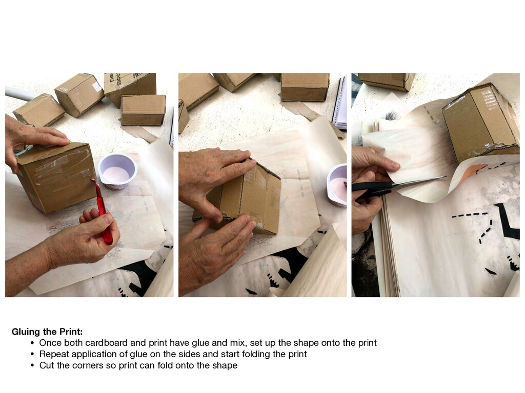 Gluing the Print: • Once both cardboard and pri...