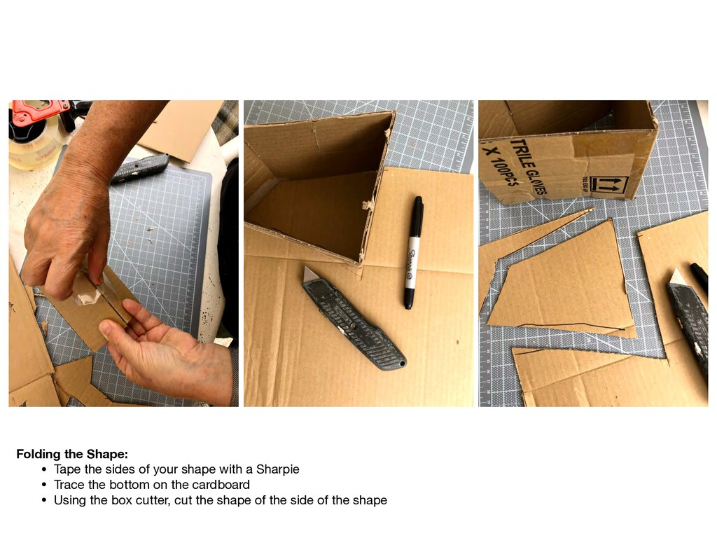 Folding the Shape: • Tape the sides of your sha...