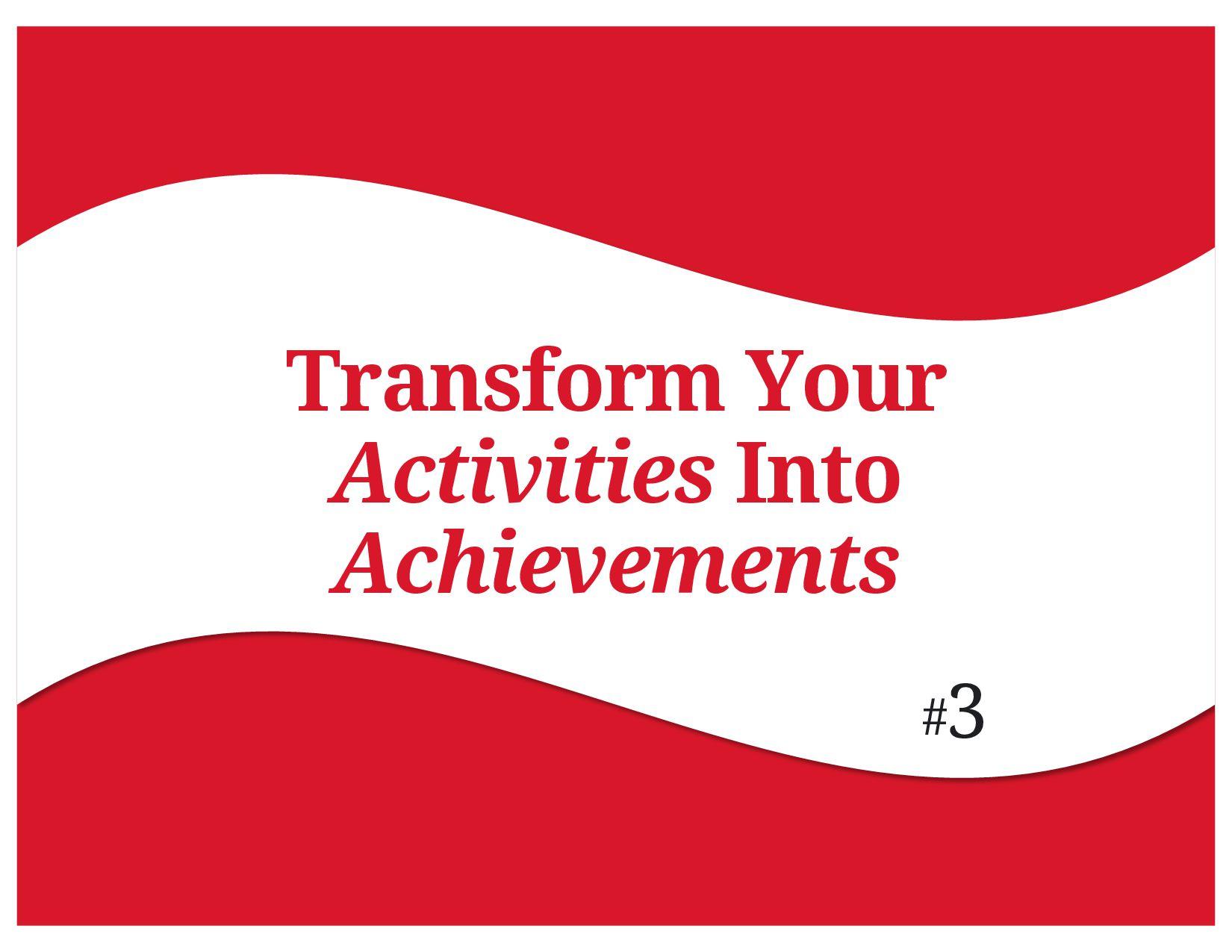Transform Your Activities Into Achievements 3 #