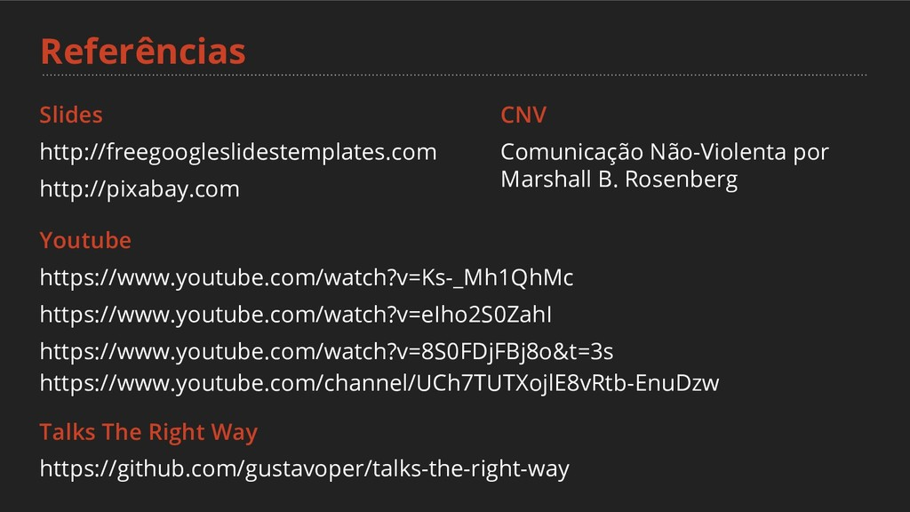 Referências Slides http://freegoogleslidestempl...