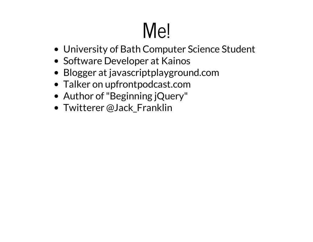 Me! University of Bath Computer Science Student...