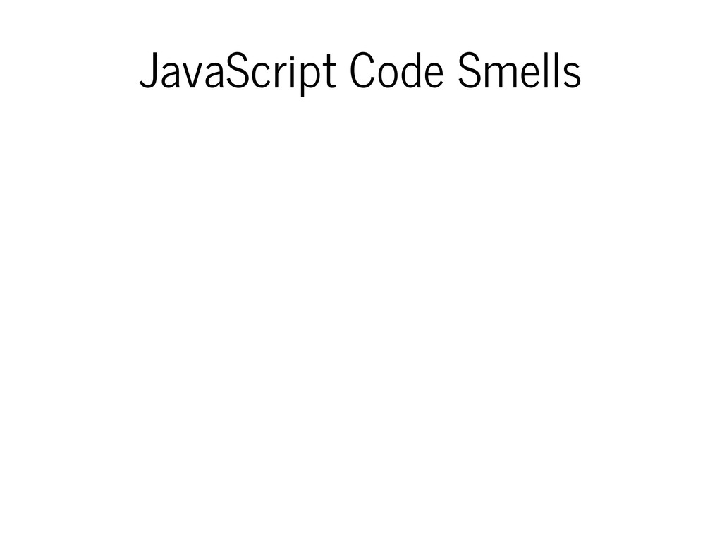 JavaScript Code Smells