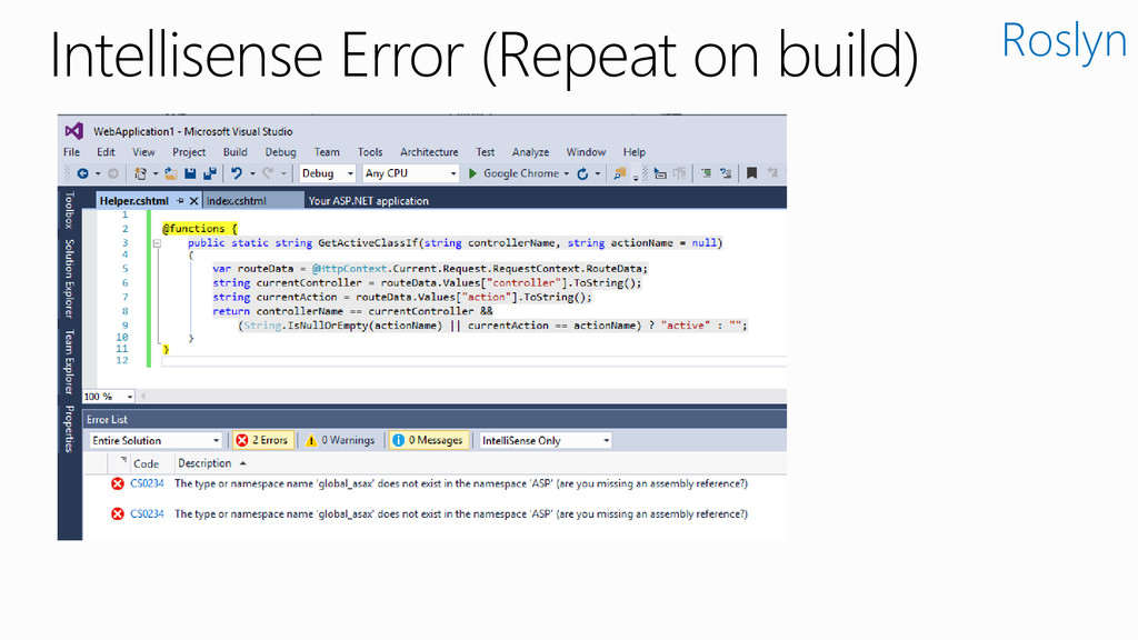 Intellisense Error (Repeat on build) Roslyn