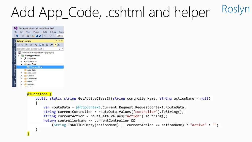 Add App_Code, .cshtml and helper Roslyn @functi...