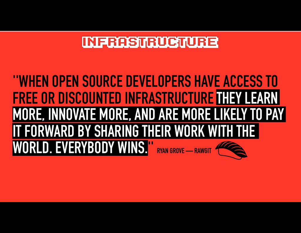 ''WHEN OPEN SOURCE DEVELOPERS HAVE ACCESS TO FR...