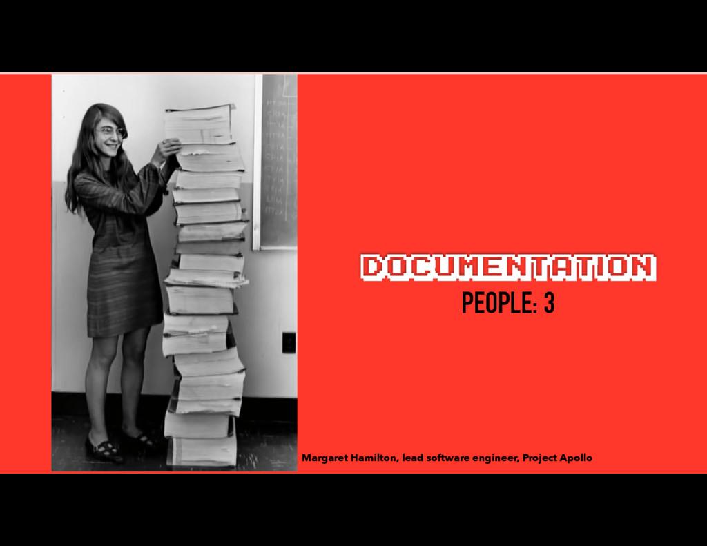 DOCUMENTATION Margaret Hamilton, lead software ...