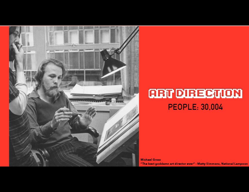"""ART DIRECTION Michael Gross """"The best goddamn ..."""