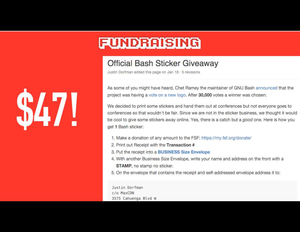 FUNDRAISING $47!