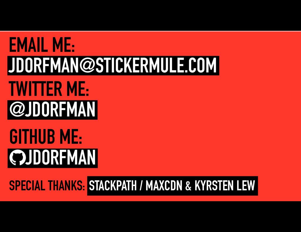 EMAIL ME: JDORFMAN@STICKERMULE.COM TWITTER ME: ...