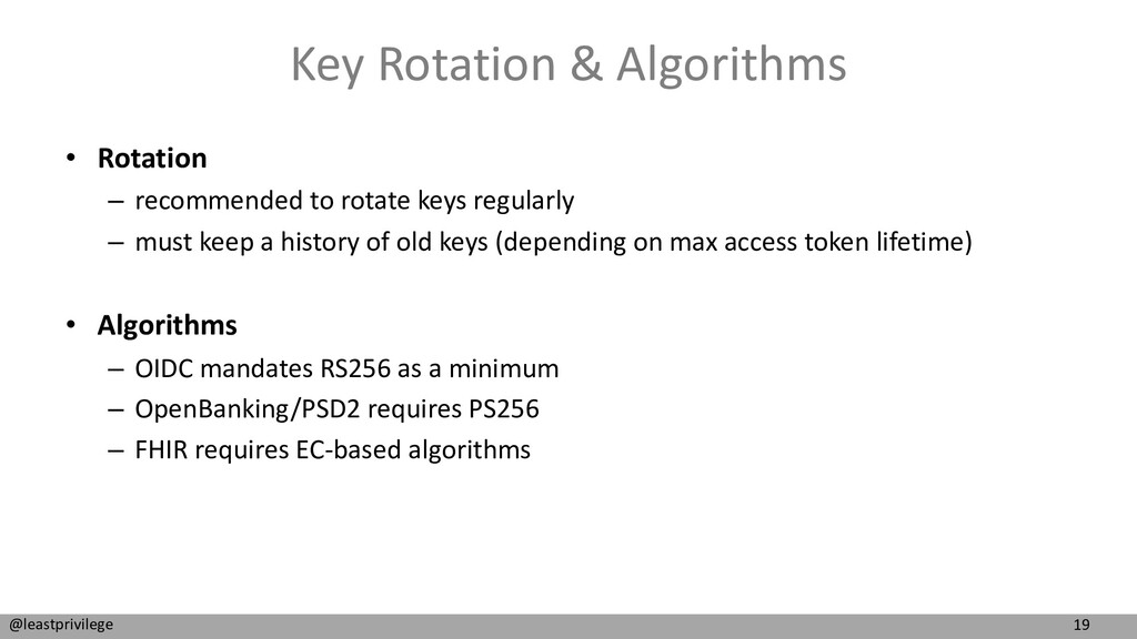 19 @leastprivilege Key Rotation & Algorithms • ...