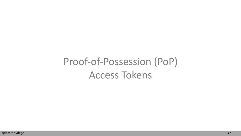 47 @leastprivilege Proof-of-Possession (PoP) Ac...