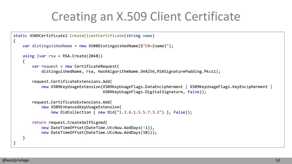 53 @leastprivilege Creating an X.509 Client Cer...