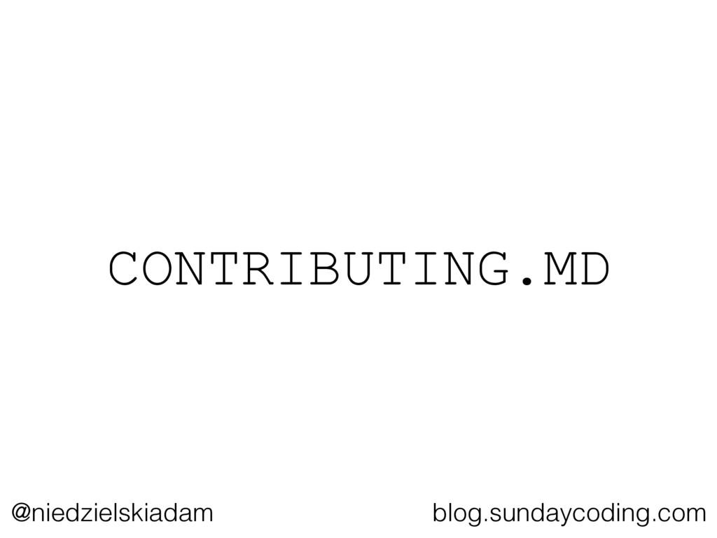 @niedzielskiadam blog.sundaycoding.com CONTRIBU...