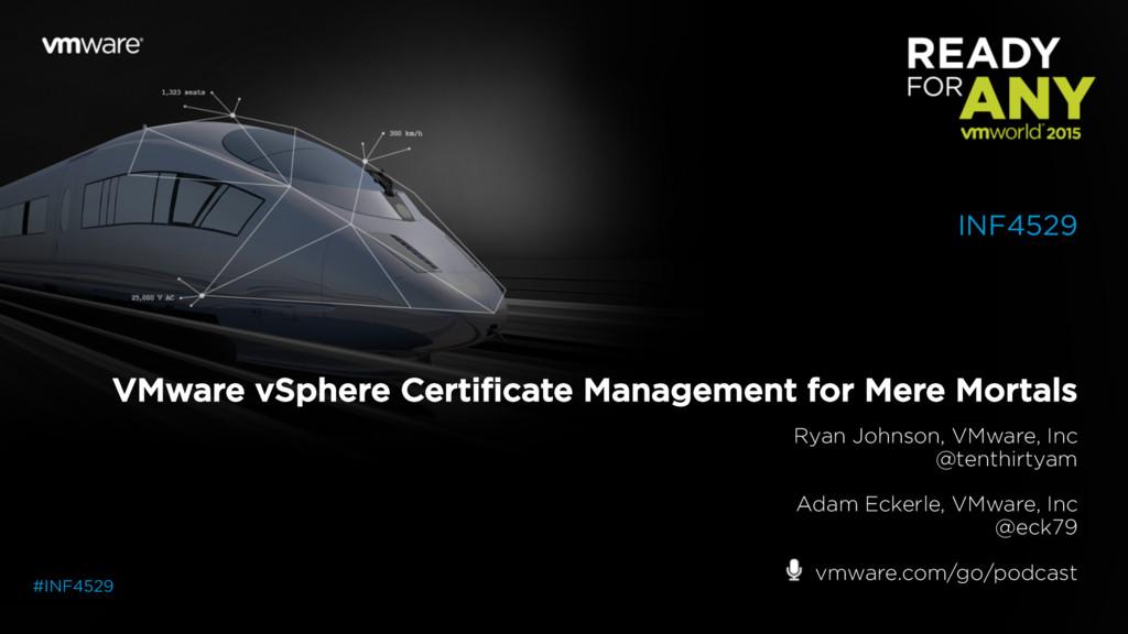 VMware vSphere Certificate Management for Mere ...