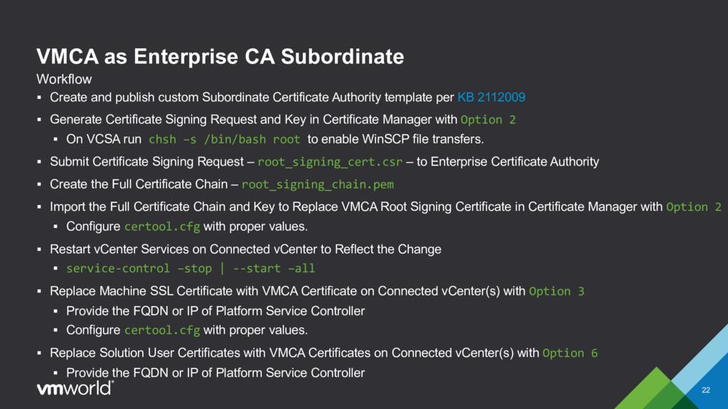 VMCA as Enterprise CA Subordinate § Create and ...