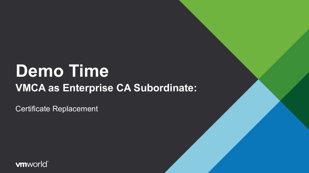 Demo Time VMCA as Enterprise CA Subordinate: Ce...