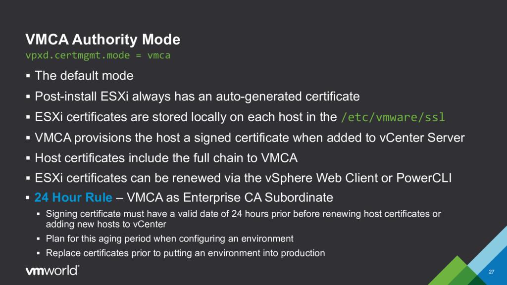 VMCA Authority Mode § The default mode § Post-i...