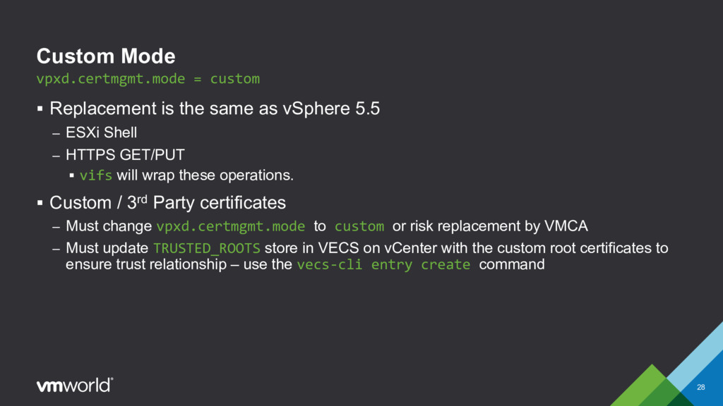 Custom Mode § Replacement is the same as vSpher...