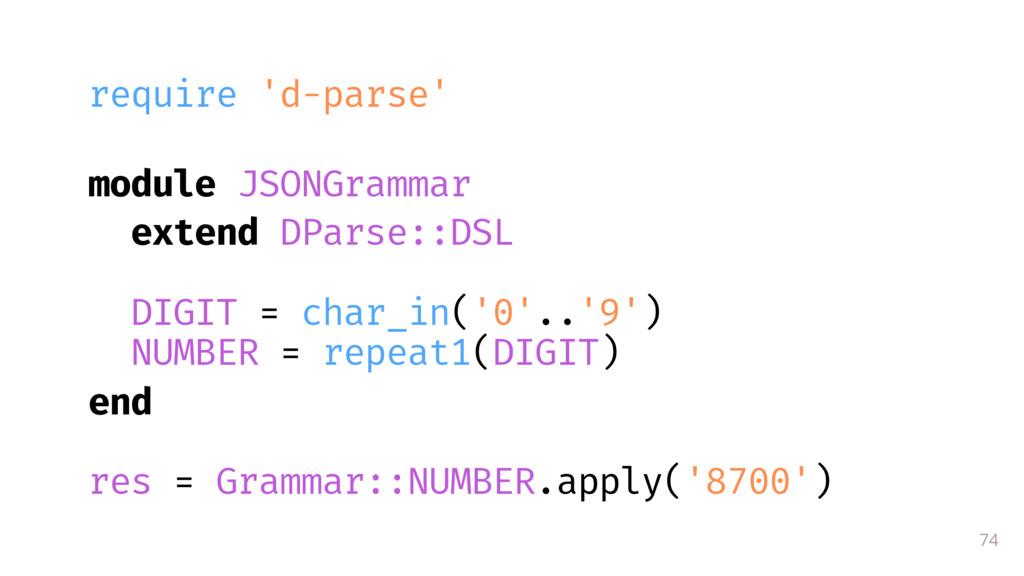 74 require 'd-parse' module JSONGrammar extend...