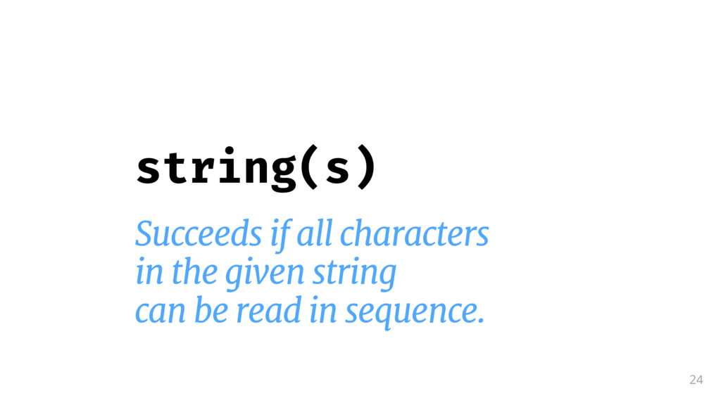 24 string(s) Succeeds if all characters  in the...