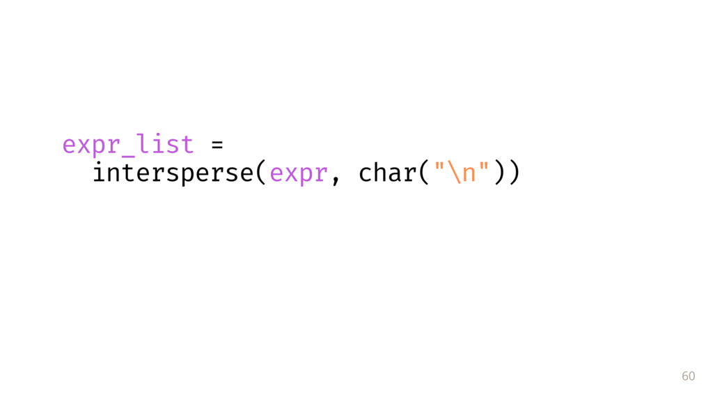 60 expr_list =