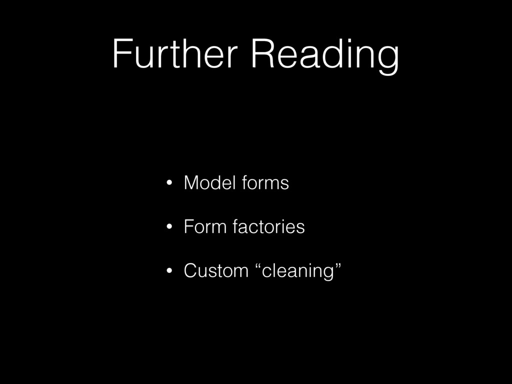 Further Reading • Model forms • Form factories ...