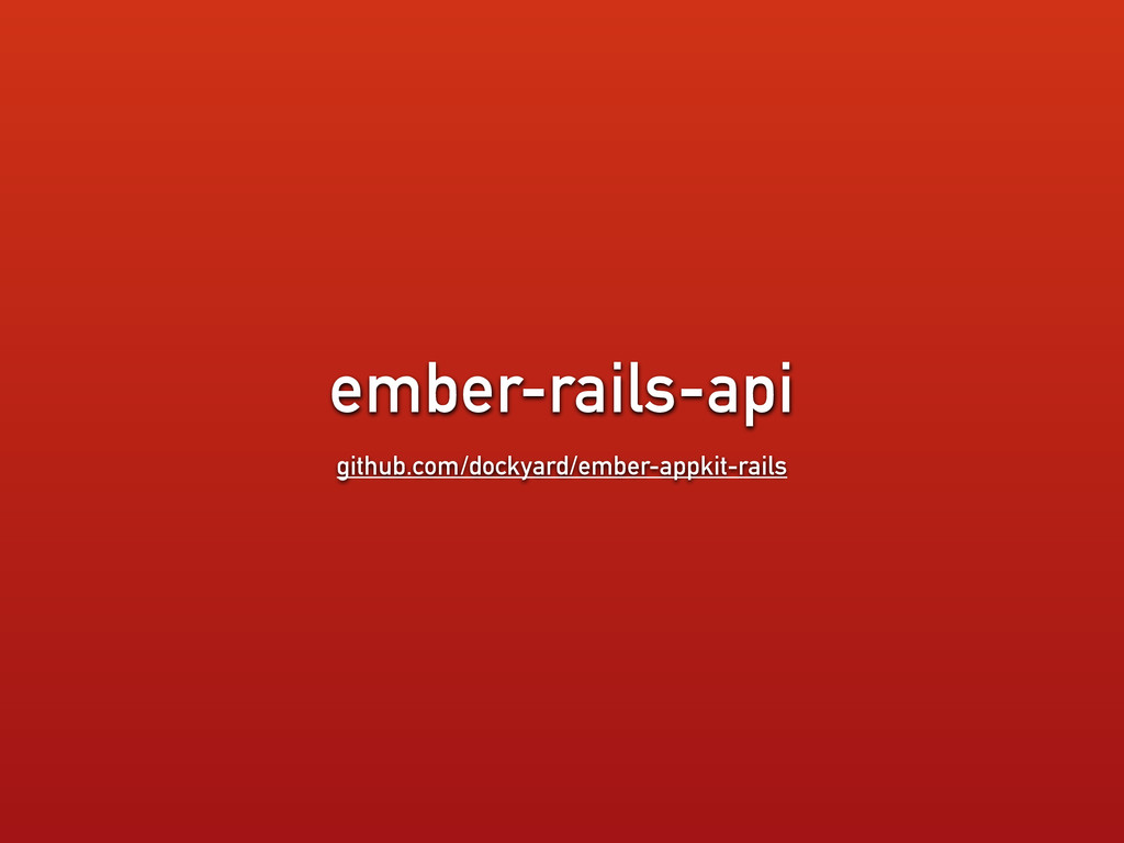 ember-rails-api github.com/dockyard/ember-appki...