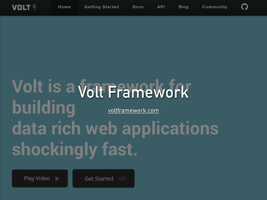 Volt is a framework for building data rich web ...