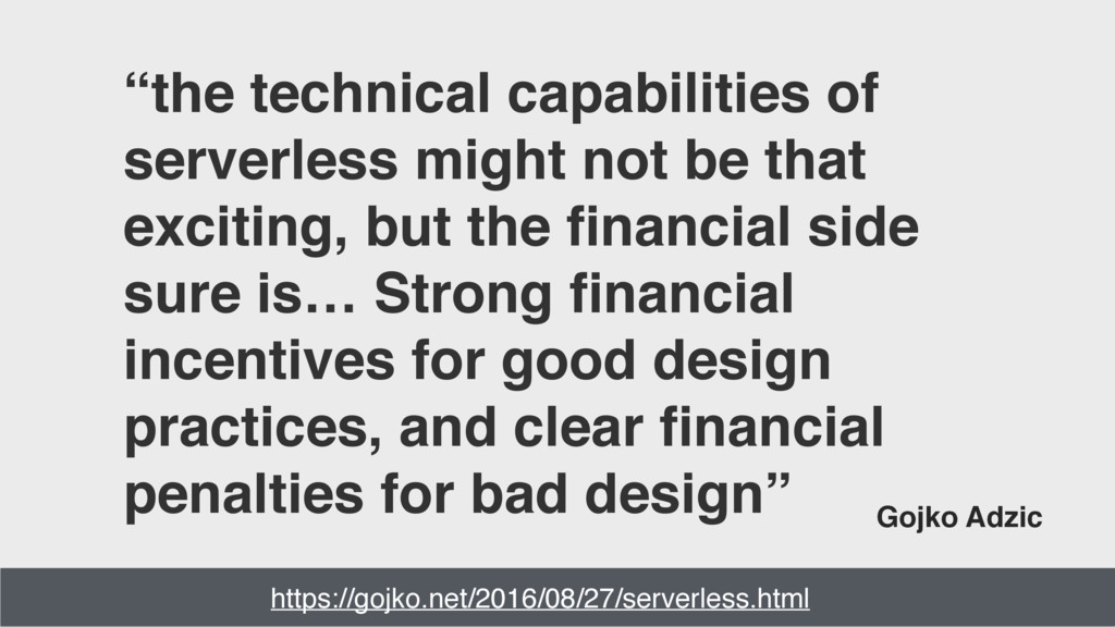 """""""the technical capabilities of serverless might..."""
