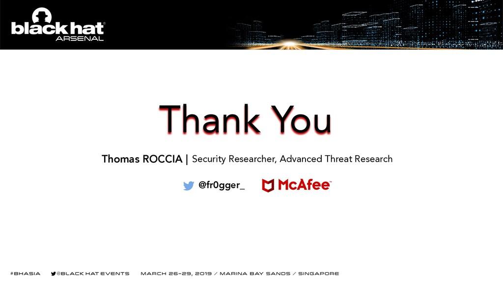 Thank You Thomas ROCCIA   Security Researcher, ...