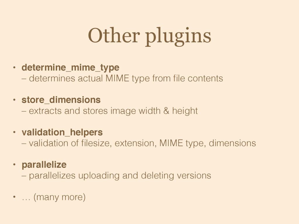 Other plugins • determine_mime_type – determin...