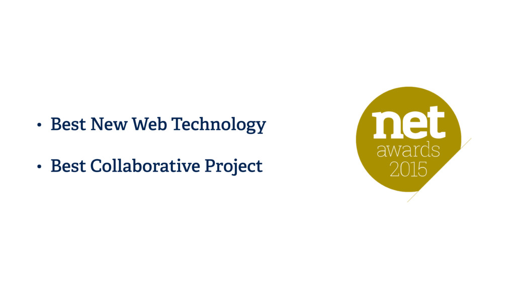• Best New Web Technology • Best Collaborative ...