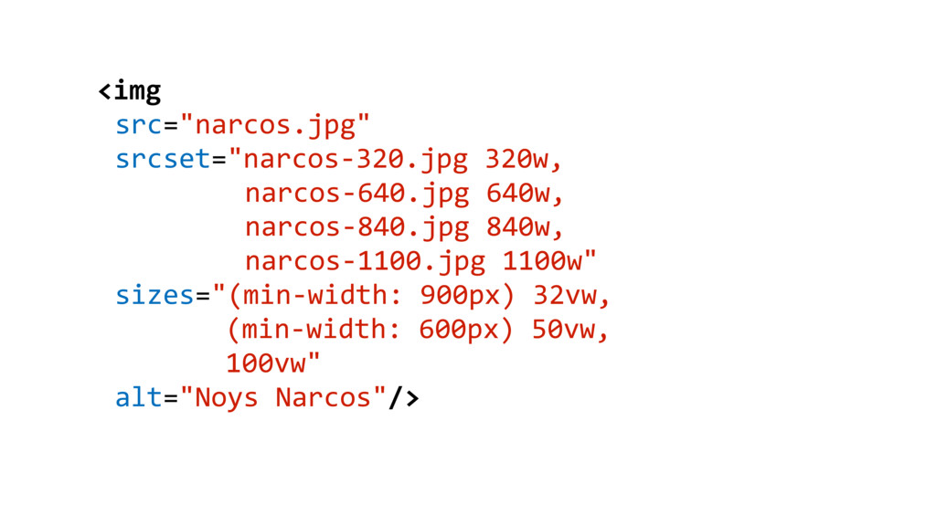 """<img src=""""narcos.jpg"""" srcset=""""narcos-320.jpg 32..."""