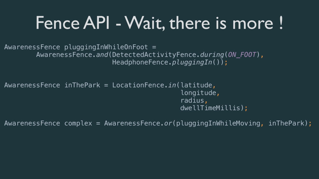 Fence API - Wait, there is more ! AwarenessFenc...