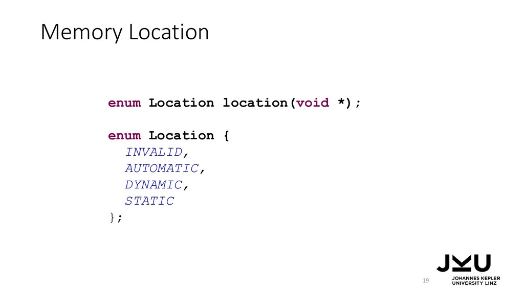 Memory Location 19 enum Location location(void ...