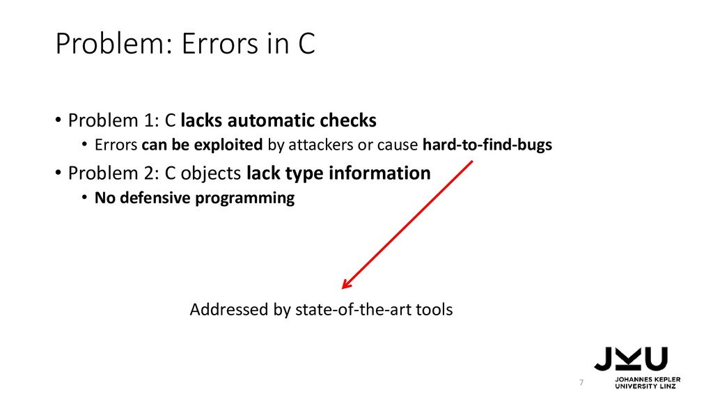 Problem: Errors in C • Problem 1: C lacks autom...
