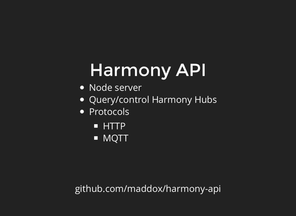 Harmony API Node server Query/control Harmony H...