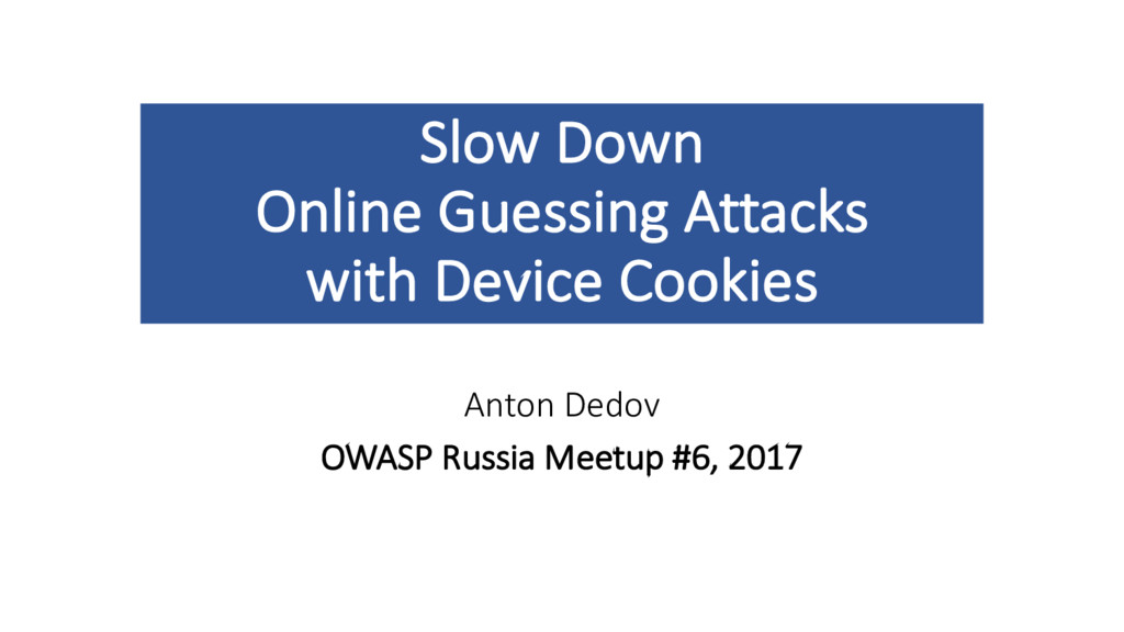 Slow Down Online Guessing Attacks with Device C...