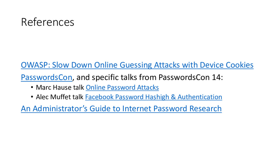 References OWASP: Slow Down Online Guessing Att...